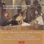 """East meets West"" mit D. Hope, S. Knauer, G. Mazumdar, A. Chakraborty (2003)"